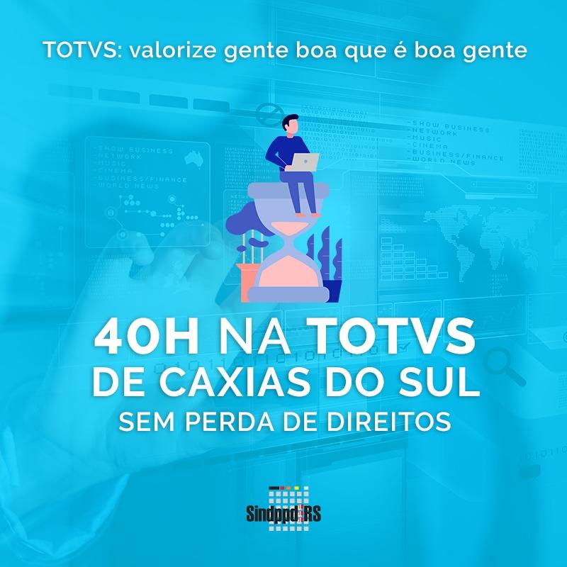 campanha_TOTVS_40hsemanais_caxias do sul